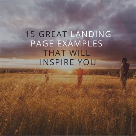 15 Great Landing Page Examples That Will Inspire You