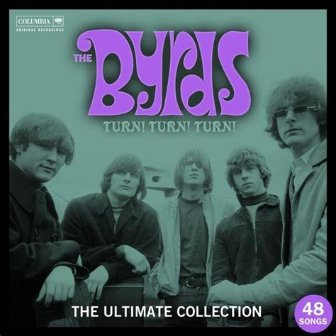 Turn! Turn! Turn! The Byrds Ultimate Collection — The
