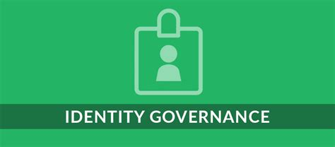 Identity Governance: A Crucial Tool to Manage Important